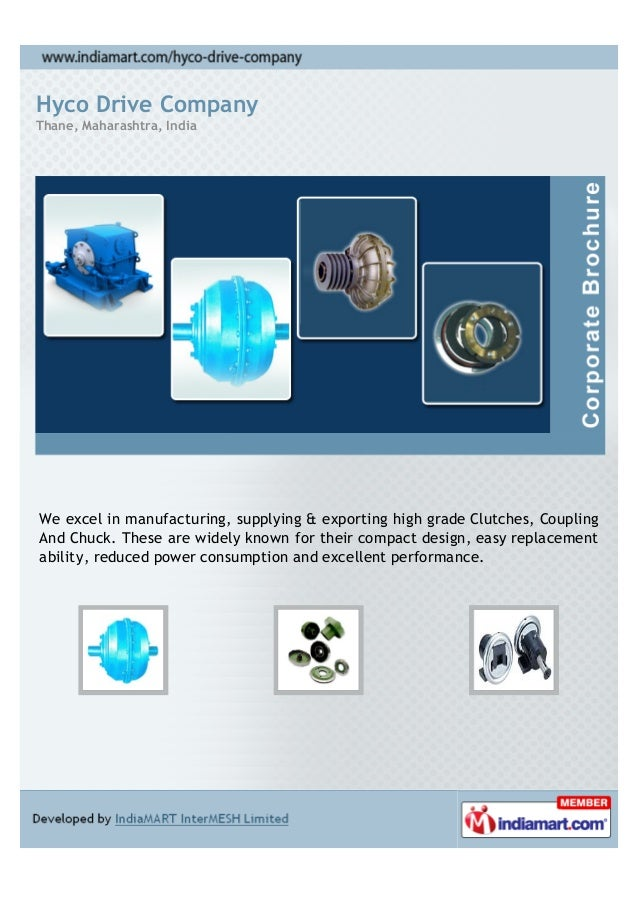 Hyco Drive CompanyThane, Maharashtra, IndiaWe excel in manufacturing, supplying & exporting high grade Clutches, CouplingA...