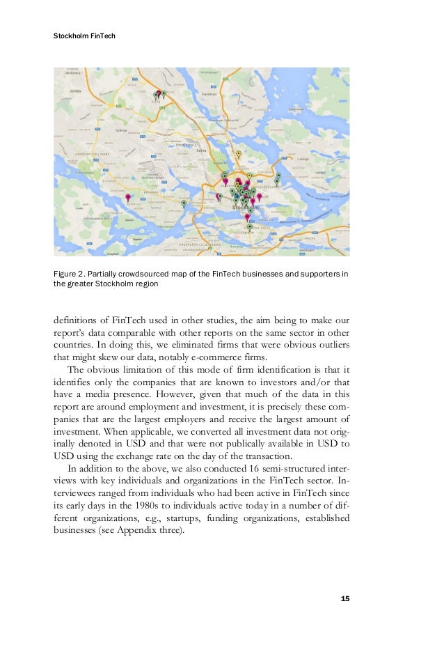 Stockholm FinTech 16 Figure 3. The greater Stockholm Region, as defined by Stockholm's Business Region