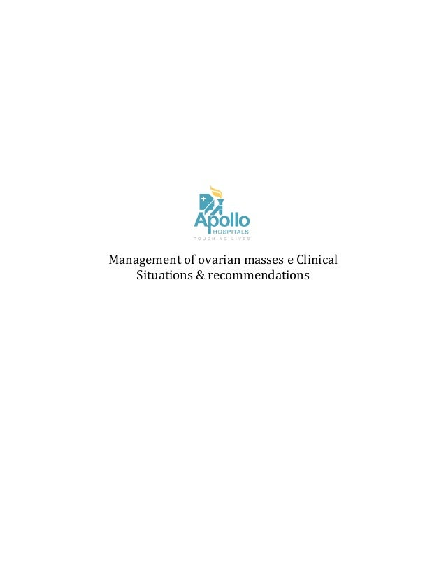 Management of ovarian masses Situations & recommendations Management of ovarian masses e Clinical Situations & recommendat...