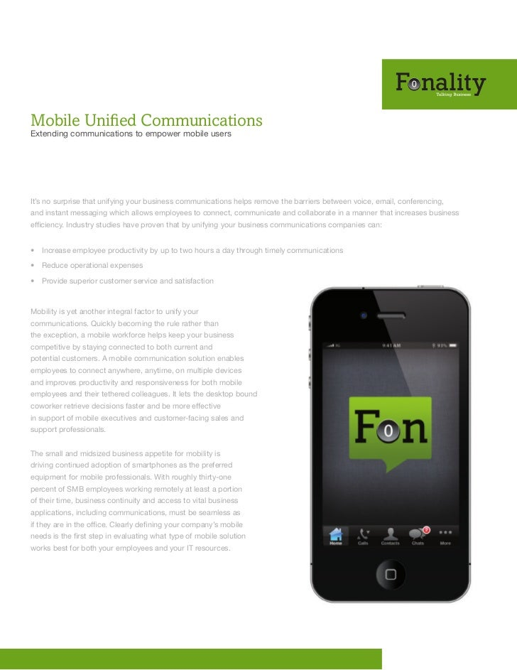 Mobile Unified CommunicationsExtending communications to empower mobile usersIt's no surprise that unifying your business ...