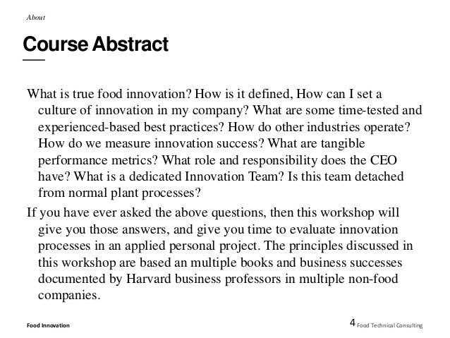 About  Course Abstract  What is true food innovation? How is it defined, How can I set a  culture of innovation in my comp...