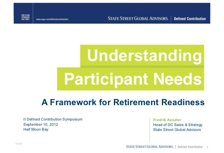 Understanding                                Participant Needs                    A Framework for Retirement Readiness    ...