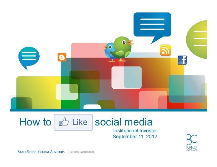 How to   social media            Institutional Investor            September 11, 2012