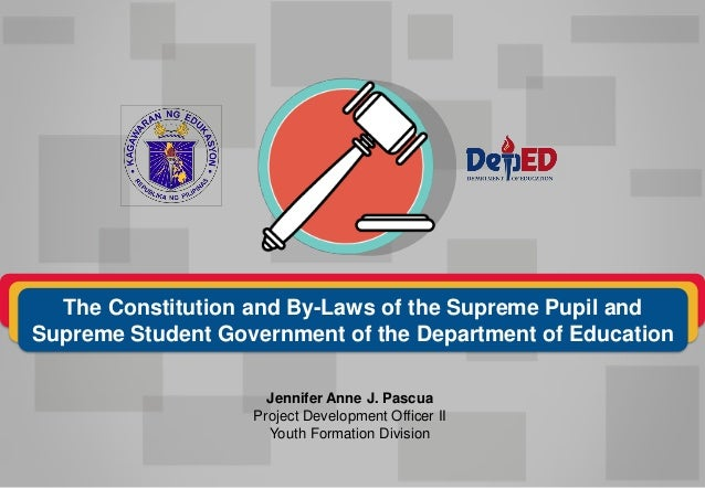 Jennifer Anne J. Pascua Project Development Officer II Youth Formation Division The Constitution and By-Laws of the Suprem...