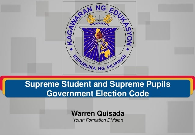 Warren Quisada Youth Formation Division Supreme Student and Supreme Pupils Government Election Code