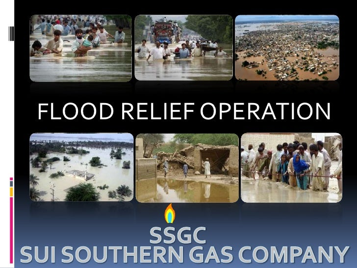 FLOOD RELIEF OPERATION<br />SSGC<br />SUI SOUTHERN GAS COMPANY<br />