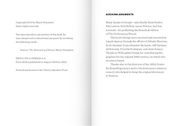 ACKNOWLEDGMENTS  Copyright 2013 by Marty Neumeier Some rights reserved You may reproduce any portion of this book for nonc...