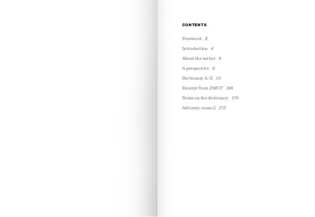 CONTENTS  Foreword 2 Introduction 4 About the author 6 A perspective 8 Dictionary A–Z 10 Excerpt from ZMOT 168 Notes on th...