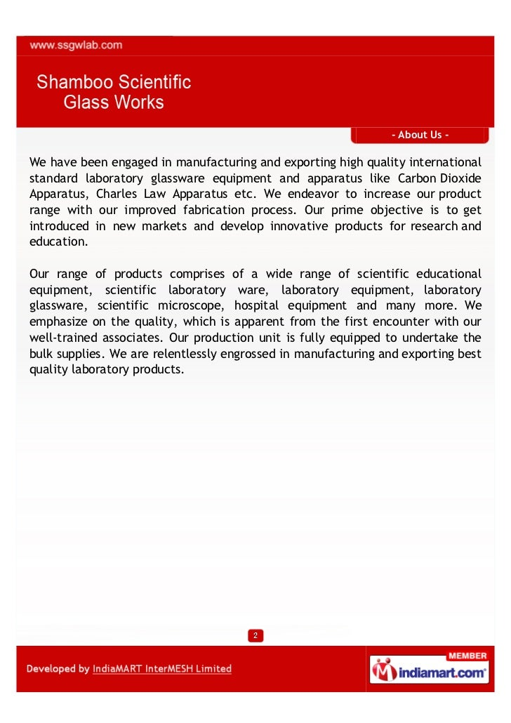 - About Us -We have been engaged in manufacturing and exporting high quality internationalstandard laboratory glassware eq...