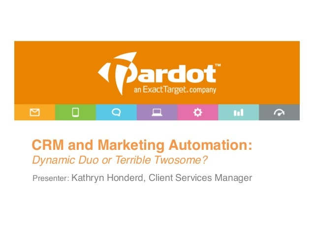 """CRM and Marketing Automation: Dynamic Duo or Terrible Twosome?!Presenter: Kathryn Honderd, Client Services Manager"""""""