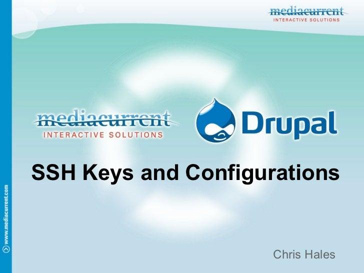 SSH Keys and Configurations                     Chris Hales