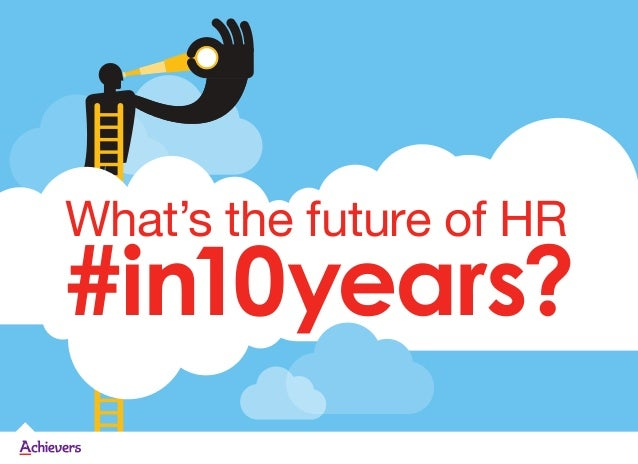 What's the future of HR#in10years?