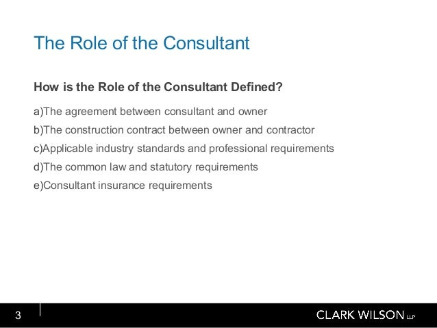 Consultant Agreements and the Role of the Consultant – Consultant Agreement