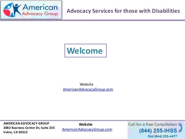 Advocacy Services for those with Disabilities Website AmericanAdvocacyGroup.com Welcome AMERICAN ADVOCACY GROUP 2082 Busin...