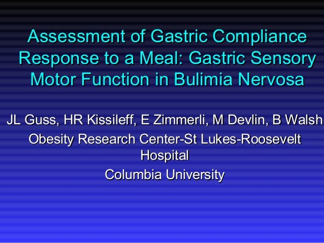 Assessment of Gastric ComplianceAssessment of Gastric ComplianceResponse to a Meal: Gastric SensoryResponse to a Meal: Gas...