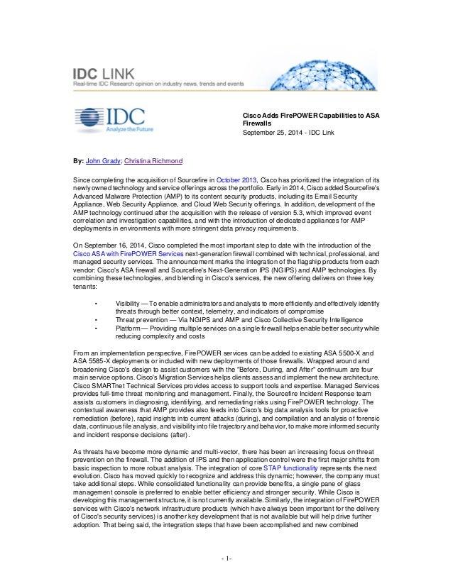 By: John Grady; Christina Richmond  Cisco Adds FirePOWER Capabilities to ASA  Firewalls  September 25, 2014 - IDC Link  Si...