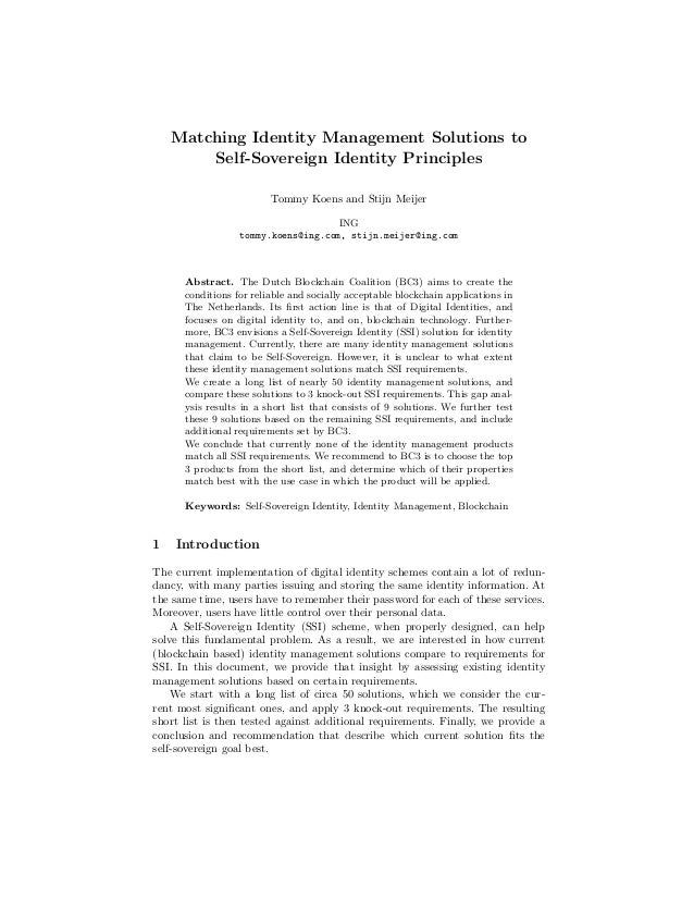 Matching Identity Management Solutions to Self-Sovereign Identity Principles Tommy Koens and Stijn Meijer ING tommy.koens@...