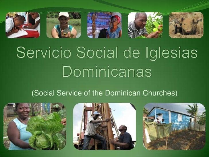 Servicio Social de Iglesias Dominicanas<br />(Social Service of the Dominican Churches)<br />