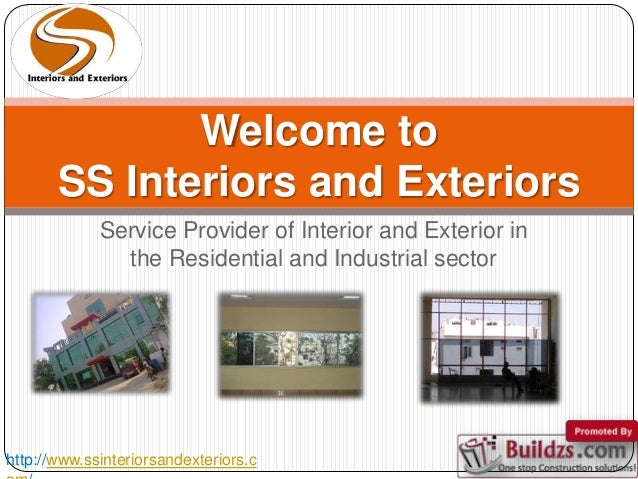 Welcome To SS Interiors And Exteriors Service Provider Of Interior And  Exterior In The Residential And ...