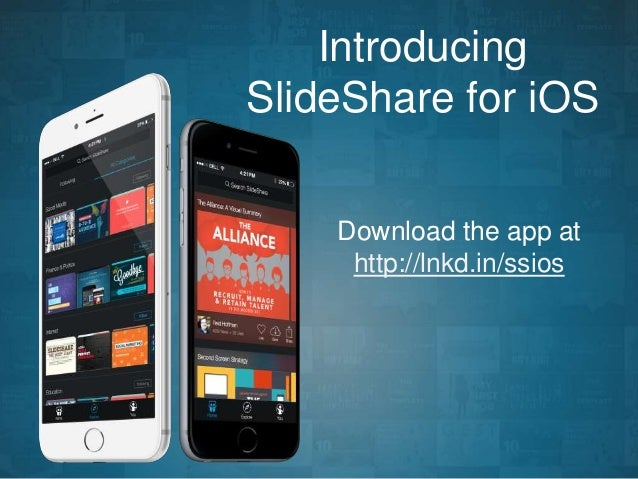 Introducing  SlideShare for iOS  Download the app at  http://lnkd.in/ssios