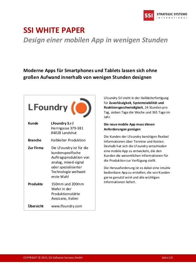 SSI WHITE PAPER Design einer mobilen App in wenigen Stunden COPYRIGHT © 2015, SSI Software Services GmbH Seite 1/6 Moderne...