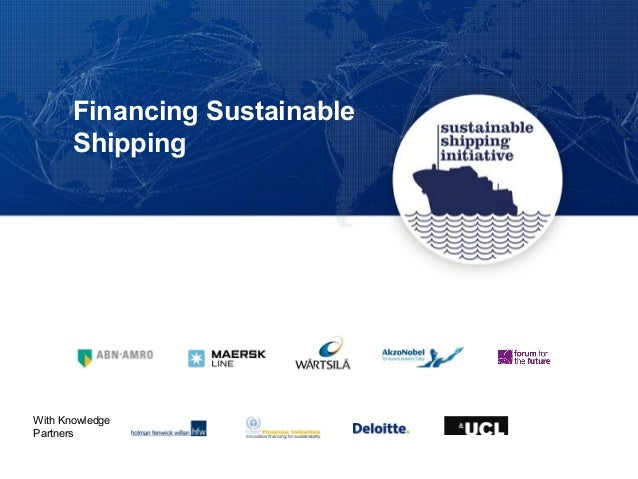 Financing Sustainable Shipping With Knowledge Partners