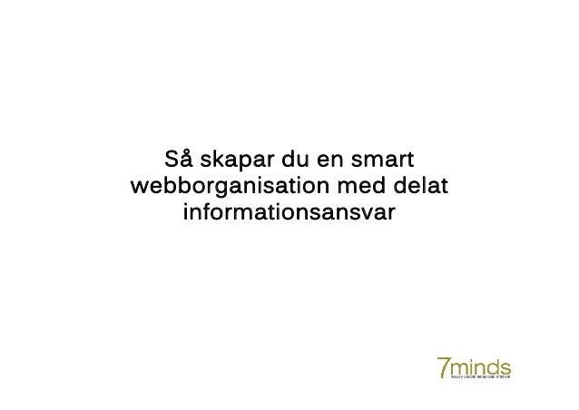 Så skapar du en smart webborganisation med delat informationsansvar