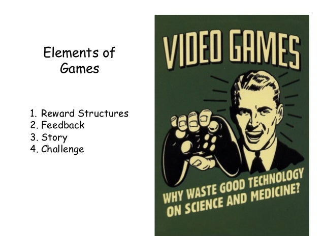 What can you do?  Intelligently add game elements to instruction. Use points, rewards and badges to convey meaning…not sim...
