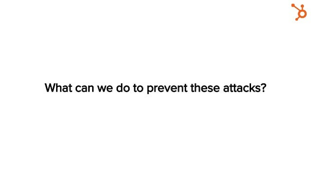 What can we do to prevent these attacks?