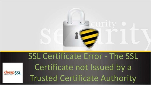 how to create trusted ssl certificate