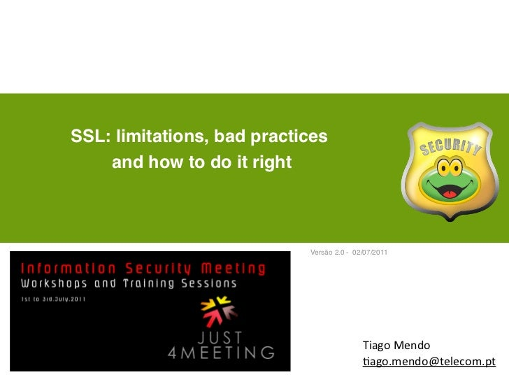 SSL: limitations, bad practices    and how to do it right                            Versão 2.0 - 02/07/2011              ...