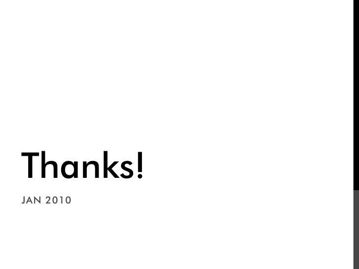 Thanks! JAN 2010