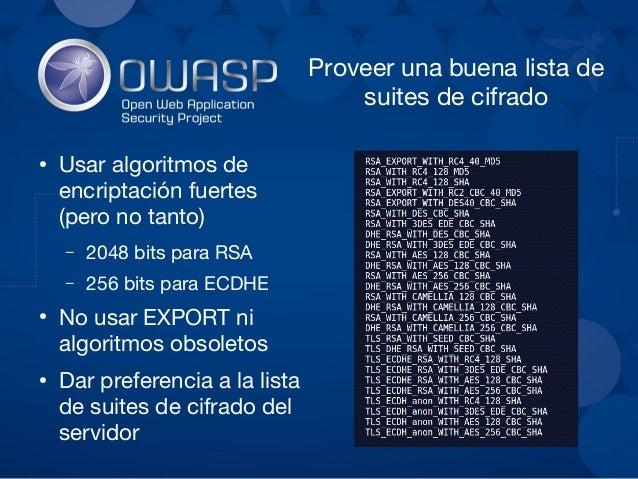 Controles de ataques a protocolos ● BEAST: Hoy en día es muy dificil de explotar ● CRIME: ¿Deshabilitar compresión TLS? La...