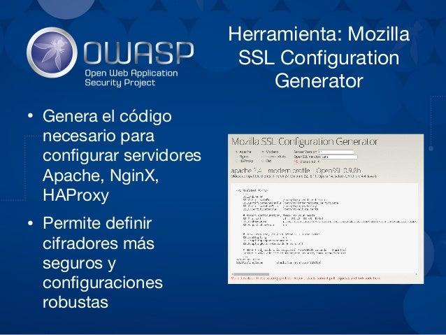 Herramienta: Qualys SSL Test ● Herramienta que comprueba en linea configuraciones SSL/TLS de un sitio ● Requiere que el si...