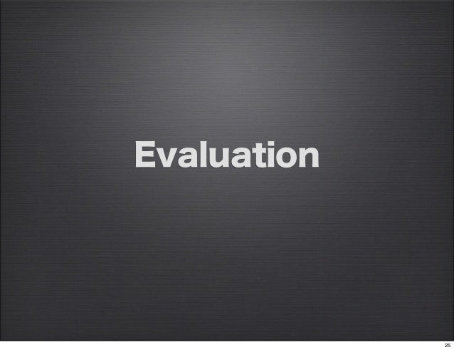 Evaluation             25