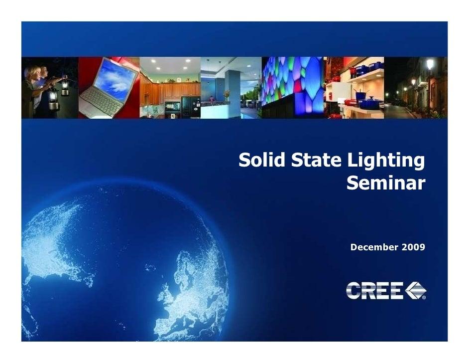 Solid State Lighting             Seminar              December 2009