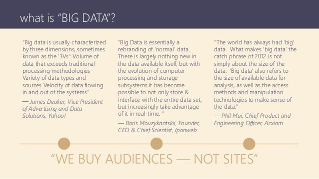 """what is """"BIG DATA""""? """"Big Data is essentially a rebranding of 'normal' data. There is largely nothing new in the data avail..."""