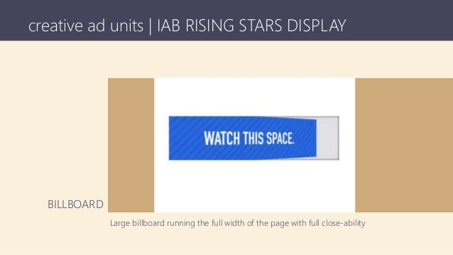 creative ad units | IAB RISING STARS DISPLAY Large billboard running the full width of the page with full close-ability BI...