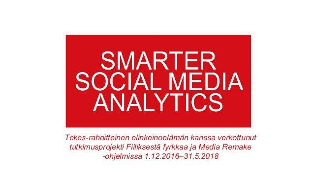 Smarter Social Media Analytics