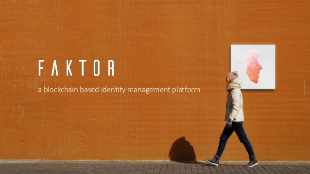 a blockchain based identity management platform