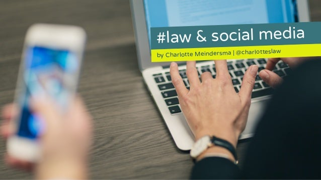 #law & social media by Charlotte Meindersma | @charlotteslaw
