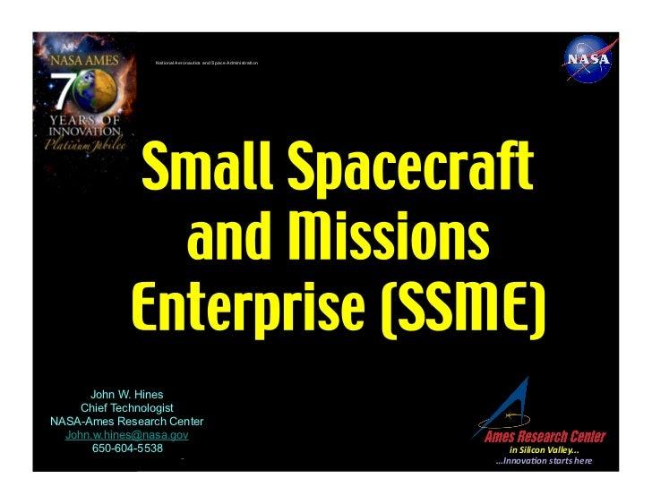National Aeronautics and Space Administration      John W. Hines     Chief TechnologistNASA-Ames Research Center  John.w.h...