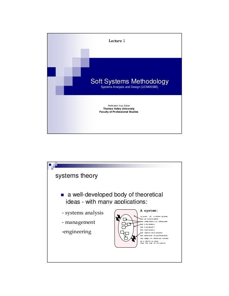 Lecture 1              Soft Systems Methodology                   Systems Analysis and Design (UCM0558E)                  ...