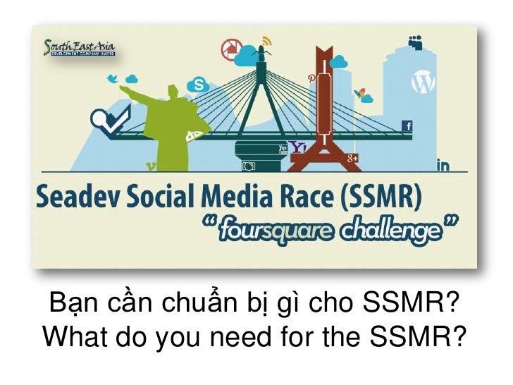 Bạn cần chuẩn bị gì cho SSMR?What do you need for the SSMR?