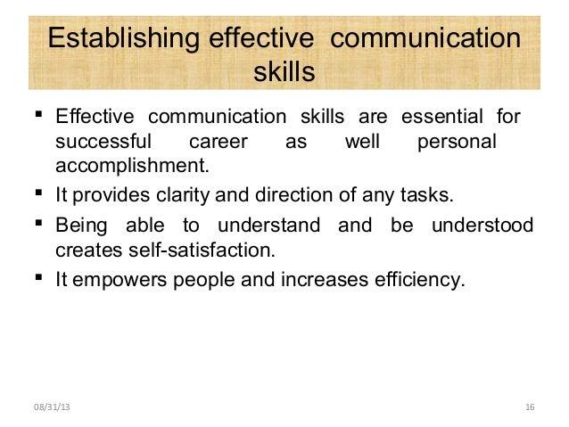 Establishing effective communication skills  Effective communication skills are essential for successful career as well p...