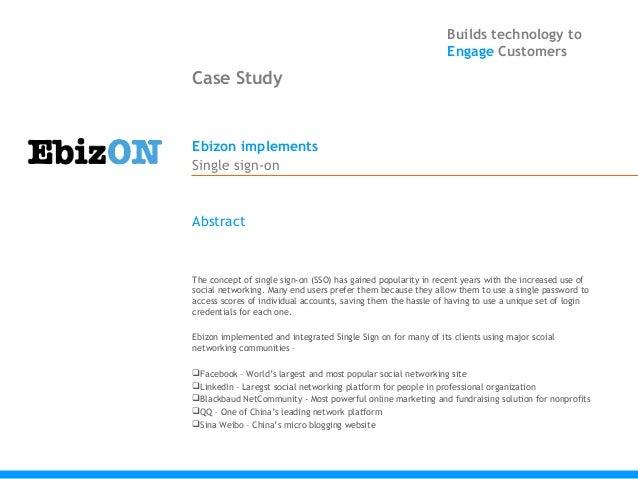 Builds technology to                                                                Engage CustomersCase StudyEbizon imple...