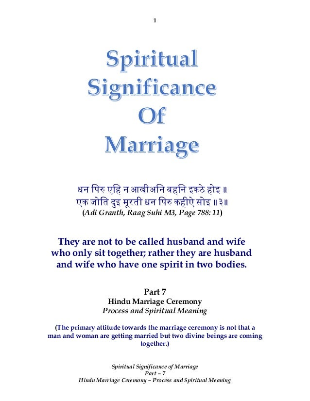 1 Spiritual Significance Of Marriage Part 7 Hindu Ceremony Process And Meaning