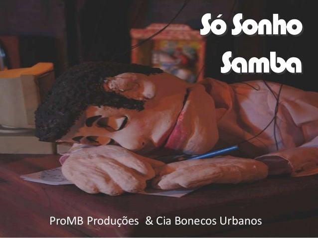 ProMB Produções & Cia Bonecos Urbanos
