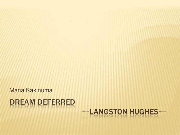 Dream Deferred          ーLangston Hughesー<br />ManaKakinuma<br />