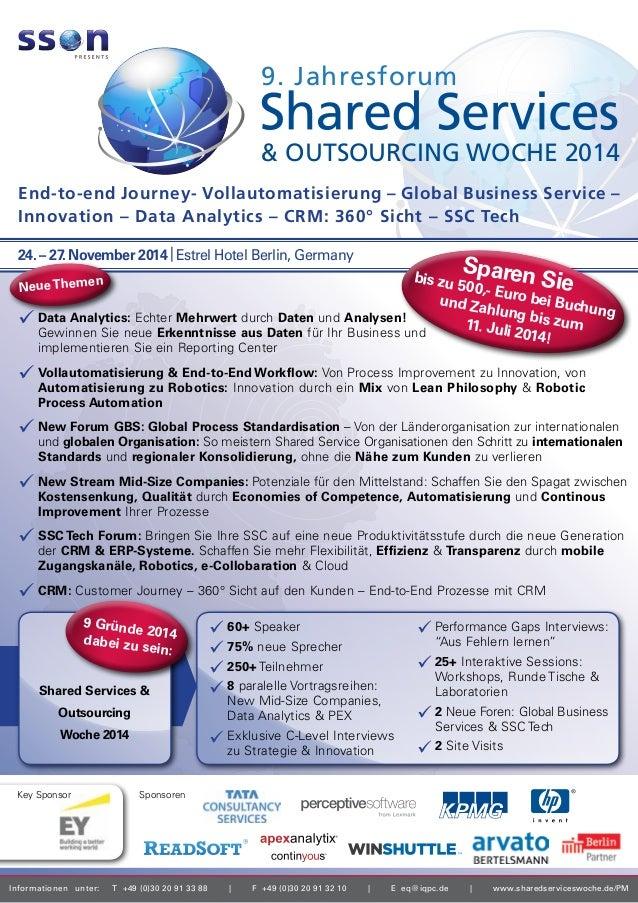 Informationen unter: T+49(0)3020913388 | F+49(0)3020913210 | Eeq@iqpc.de | www.sharedserviceswoche.de/PM E...